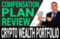 Crypto Wealth Portfolio Review – Scam? Compensation Plan Breakdown