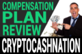 CryptoCash Nation Review – Scam? Compensation Plan Exposed