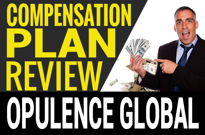 Opulence Global Compensation Plan Review