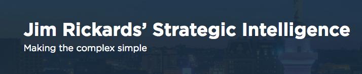 Strategic Intelligence by Jim Rickard's Review