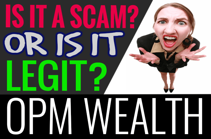 OPM Wealth Reviews SCAM or LEGIT?