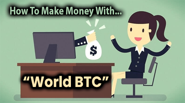 World BTC Compensation Plan Breakdown