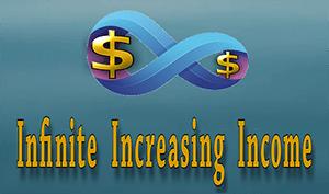 Infinite Increasing Income Review