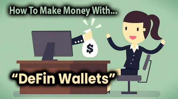 DeFin Wallets Compensation Plan Breakdown
