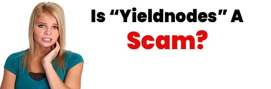 Is Yieldnodes A Scam or Legit Opportunity 2