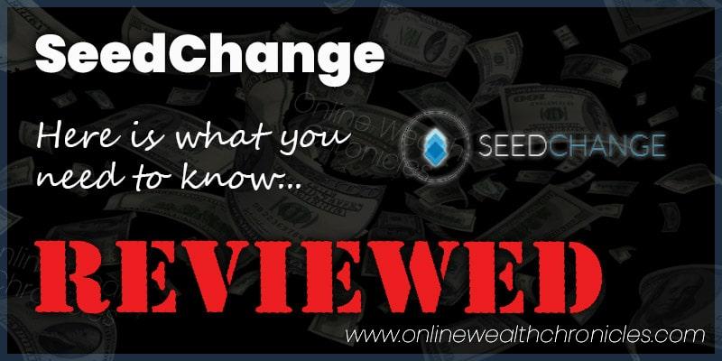 SeedChange Review Scam ROI Compensation Plan