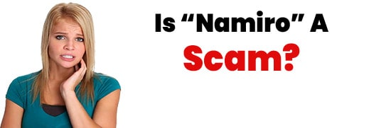 Is Namiro A Scam or Legit Opportunity
