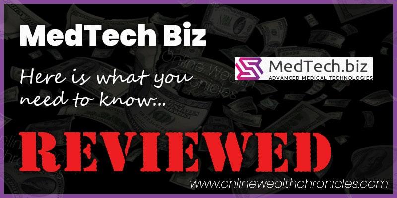 MedTech Biz Review Scam ROI Compensation Plan
