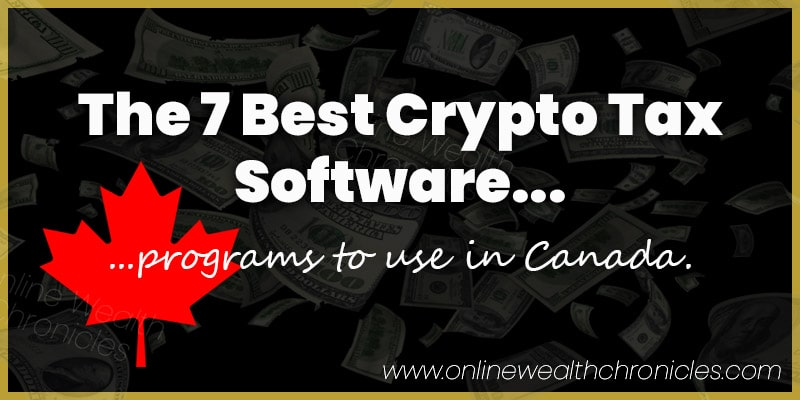7 Best Crypto Tax Software Programs To Use In Canada