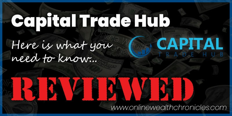 Capital Trade Hub Review Scam ROI Investment Compensation Plan
