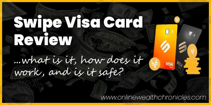 Swipe Visa Card Review How Does It Work