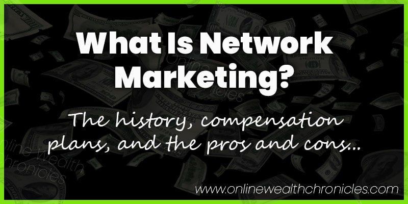 What Is Network Marketing MLM