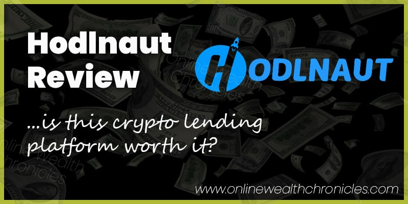 Hodlnaut Review and Interest Rates