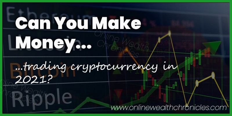 Can You Make Money Trading Cryptocurrency