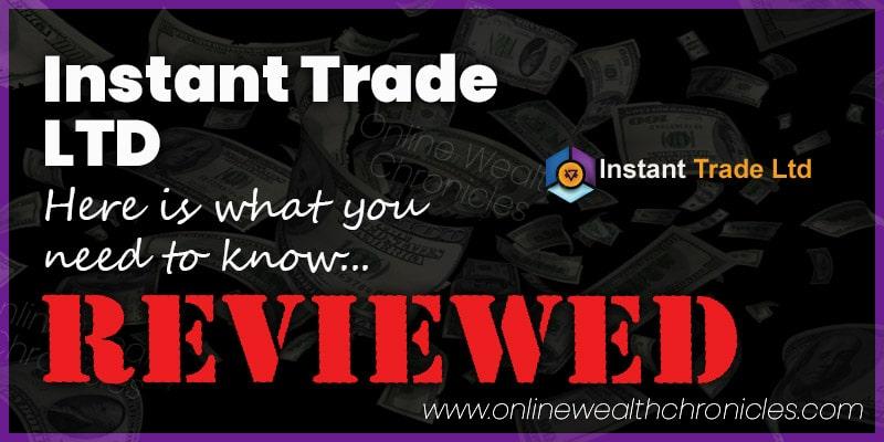 Instant Trade LTD Review Scam ROI Compensation Plan